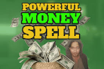 MONEY SPELL TO CHANGE YOUR LIFE NOW CALL ON +27630716312