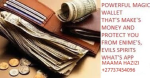 POWERFUL MONEY SPELLS & MAGIC WALLET THATS WORKS INSTANTLY  +277 37454096 IN PIETERMARITZBURG,DURBAN