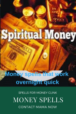 Best Money Spells Caster @ +27631229624 to get you out of poverty forever